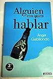img - for ALGUIEN CON QUIEN HABLAR book / textbook / text book