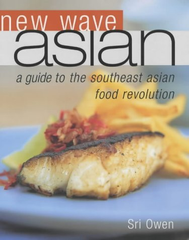 Download New Wave Asian: A Guide to the Southeast Asian Food Revolution PDF