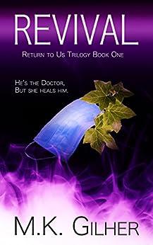 REVIVAL Alpha Male Mafia Romance: Return to Us Romance Series Book 1 by [Gilher, M.K.]