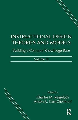 Instructional-Design Theories and Models, Volume III:...