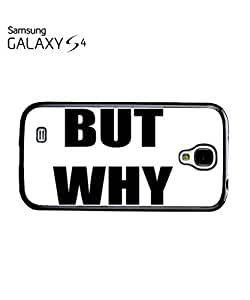 But Why Meme Funny Dope Tumblr Mobile Cell Phone Case Samsung Galaxy S4 White