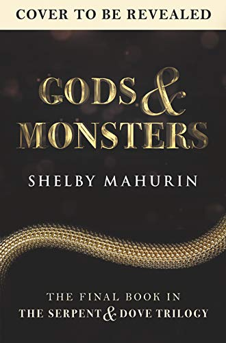 Amazon.com: Gods & Monsters (Serpent & Dove) (9780063038936): Mahurin,  Shelby: Books
