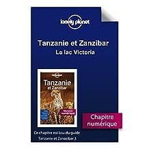 Tanzanie et Zanzibar - Le lac Victoria (French Edition)