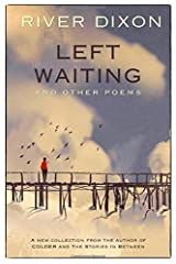 Left Waiting: and other poems Paperback