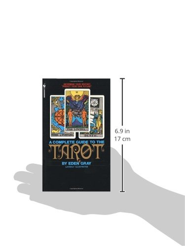 The Complete Guide to the Tarot: Determine Your Destiny