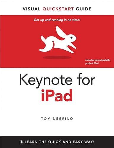 Keynote for ipad visual quickstart guide ebook array keynote for ipad visual quickstart guide 1 tom negrino ebook rh amazon com fandeluxe Gallery