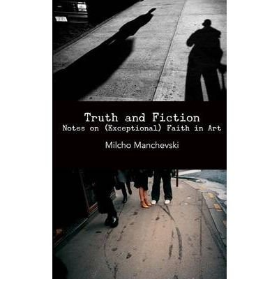 Truth and Fiction: Notes on (Exceptional) Faith in Art (Paperback) - Common