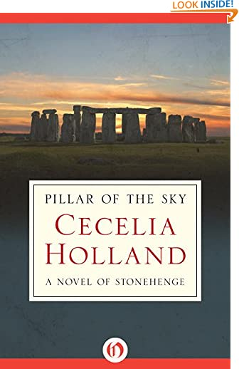Pillar of the Sky: A Novel of Stonehenge by Cecelia Holland