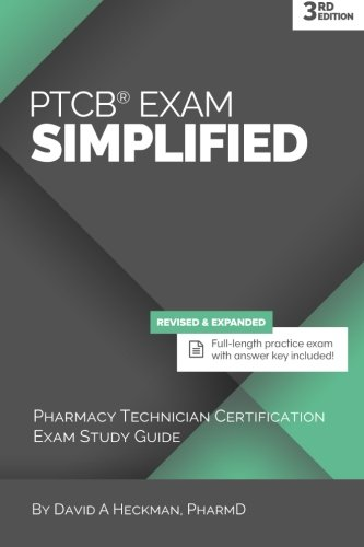 PTCB Exam Simplified, 3rd Edition: Pharmacy Technician Certification Exam Study Guide (Study Guide For National Pharmacy Technician Certification)