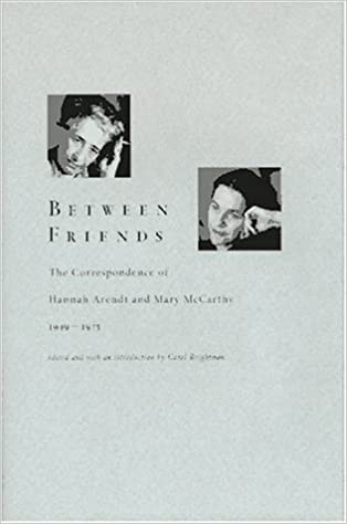 Amazon.com: Between Friends: The Correspondence of Hannah Arendt ...