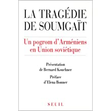 Tragédie de Soumgaït: Un pogrom d'Arméniens en Union Soviét.