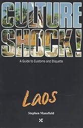 Culture Shock! Laos (Culture Shock! A Survival Guide to Customs & Etiquette)
