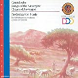 Songs Of The Auvergne-Chants D'Auvergne