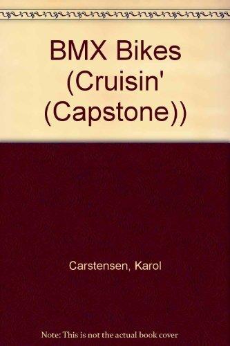 BMX Bikes (Cruisin') by Karol Carstensen (1991-09-01) (Bike 09 Bmx)