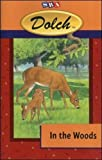 Dolch (R) In the Woods (First Reading Books) (DOLCH FIRST READING BOOKS)