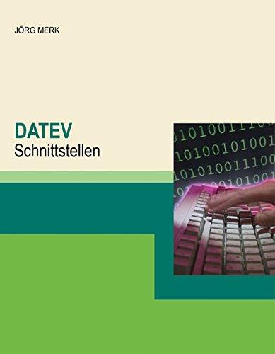 DATEV-Schnittstellen Taschenbuch – 21. April 2017 Joerg Merk JM New Earth Publishing 3945827086 Anwendungs-Software