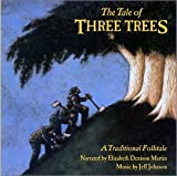 The Tale of Three Trees (Audio)
