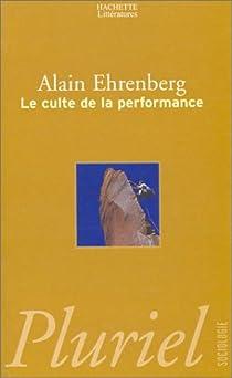 Le culte de la performance par Ehrenberg