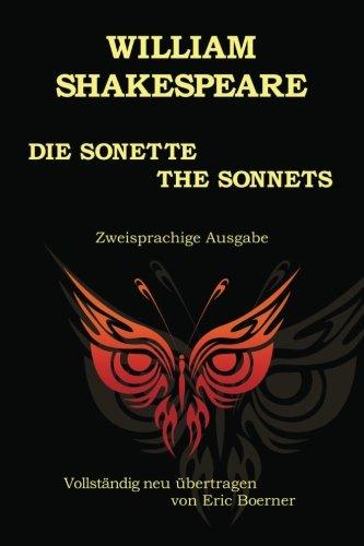 Die Sonette - The Sonnets: Vollständig neu übertragen von Eric Boerner