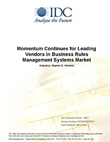 Momentum Continues for Leading Vendors in Business Rules Management Systems Market Stephen D. Hendrick
