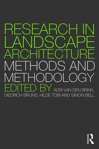 Research in Landscape Architecture: Methods and Methodology