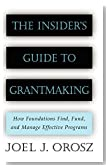The Insider's Guide to Grantmaking