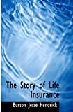img - for The Story of Life Insurance book / textbook / text book