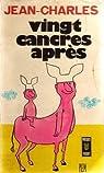 Vingt cancres après par Jean-Charles