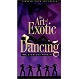 Art of Exotic Dancing for Everyday Women