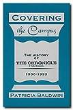 Covering the Campus, Patricia L. Baldwin, 0929398971