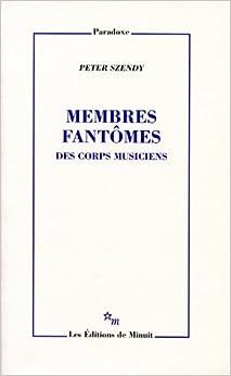 Book Membres fantômes : Des corps musiciens