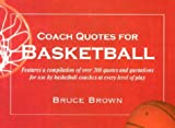 Coach Quotes for Basketball, Bruce Eamon Brown, 1585187100