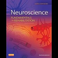 Neuroscience - E-Book: Fundamentals for Rehabilitation