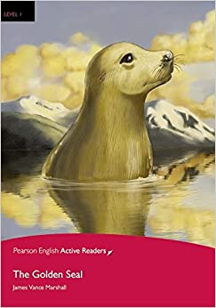 Penguin Active Reading 1: The Golden Seal Book And Cd-rom Pack (pearson English Active Readers) - 9781408261187 por James Vance Marshall epub