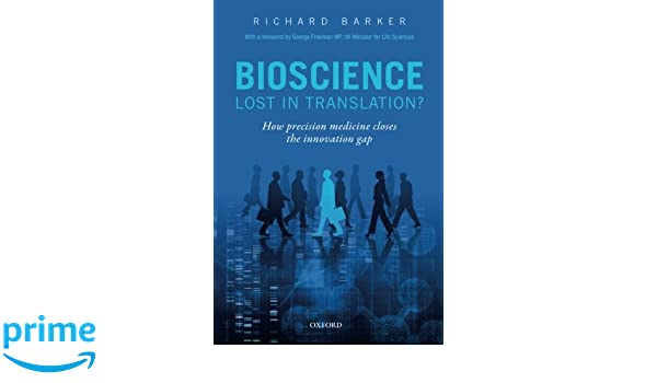 Bioscience : lost in translation? : how precision medicine closes the innovation gap