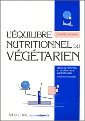 L'EQUILIBRE NUTRITIONNEL DU VEGETARIEN