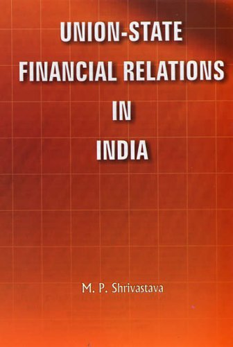 Union State Financial Relations in India (Best Finance Magazines In India)