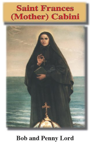 Saint Frances Cabrini (Journey to Sainthood)