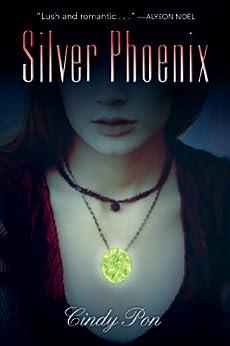 Silver Phoenix by [Pon, Cindy]