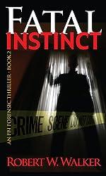 Fatal Instinct (The Instinct Series Book 2)