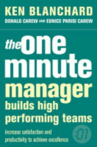 The One Minute Manager: Builds High Performing Teams