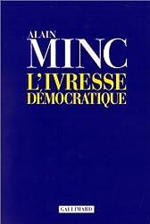 L'Ivresse démocratique