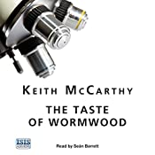 The Taste of Wormwood | Keith McCarthy