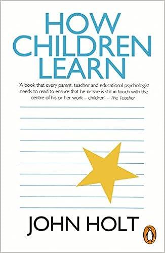 Holt - How Children Learn