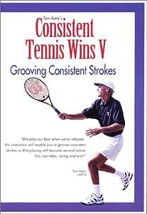 Consistent Tennis Wins V ( Grooving Consistent Strokes )