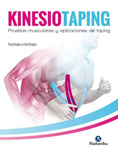 (Kinesiotaping: Pruebas musculares y aplicaciones de taping (Color) (Fisioterapia Manual) (Spanish Edition))