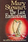 The Last Enchantment, Mary Stewart, 0688034810