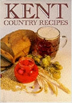 Kent Country Recipes