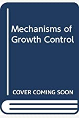 Mechanisms of Growth Control Hardcover