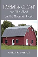 Hannah's Ghost and the Shed on the Mountain Road Paperback